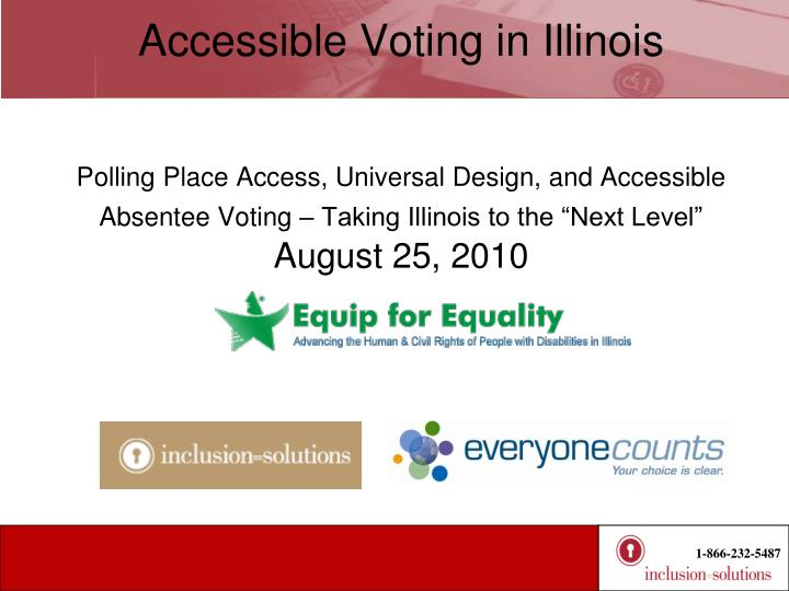 Accessible Voting in Illinois