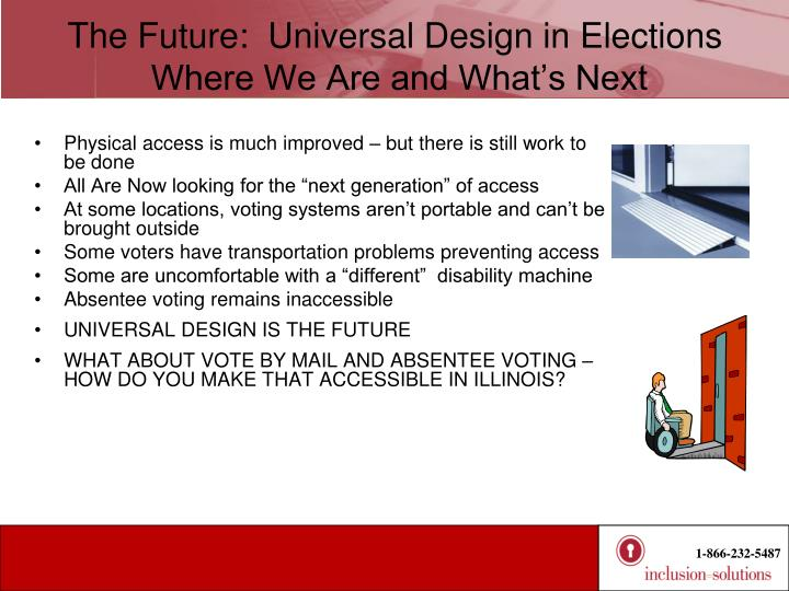 The Future:  Universal Design in Elections