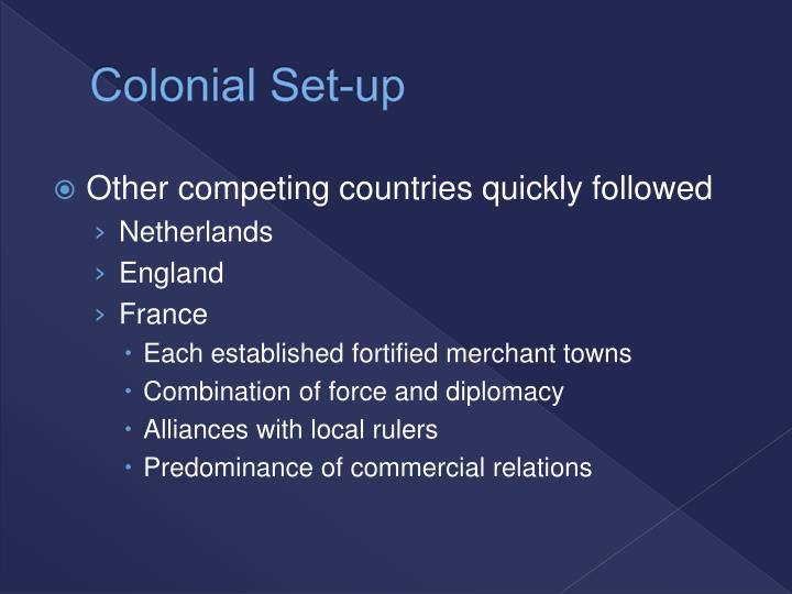 Colonial Set-up