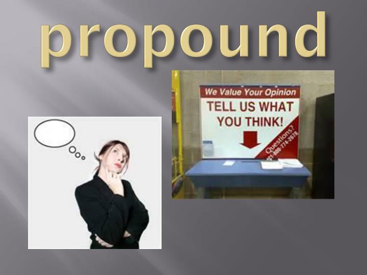propound