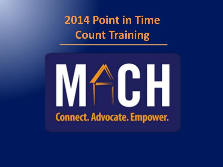 2014 Point in Time Count Training
