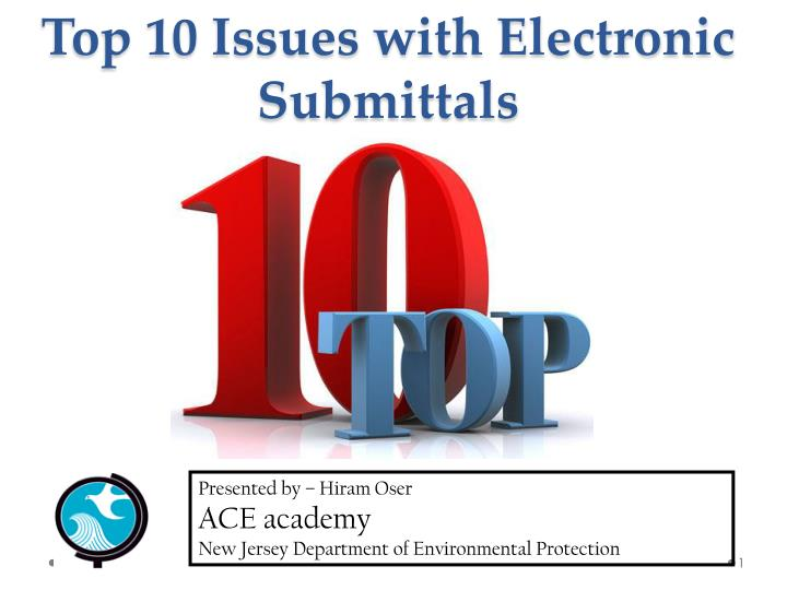 top 10 issues with electronic submittals n.