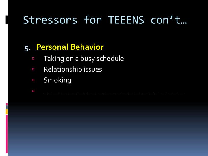 Stressors for TEEENS
