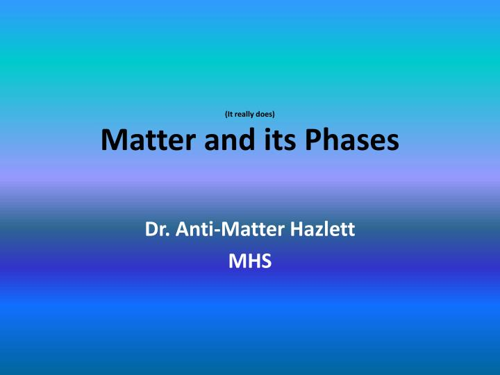 it really does matter and its phases n.