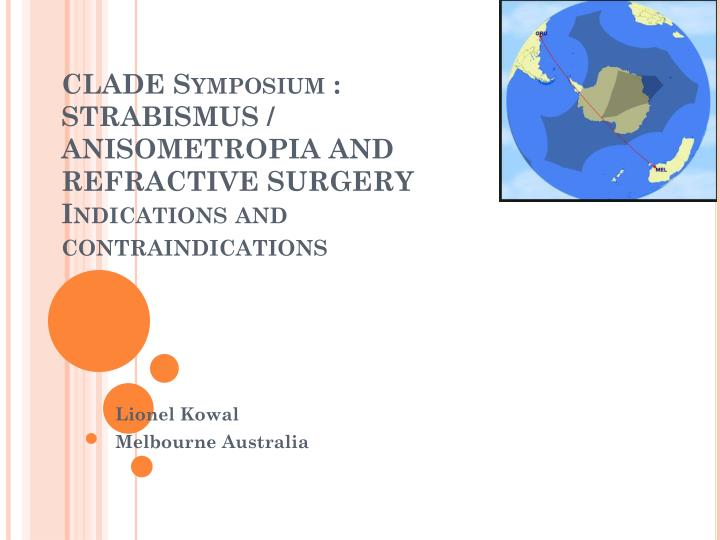 clade symposium strabismus anisometropia and refractive surgery indications and contraindications n.