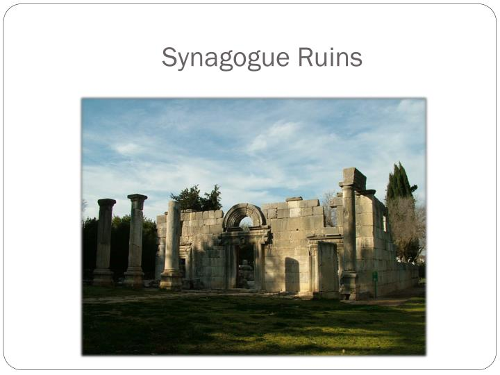Synagogue Ruins
