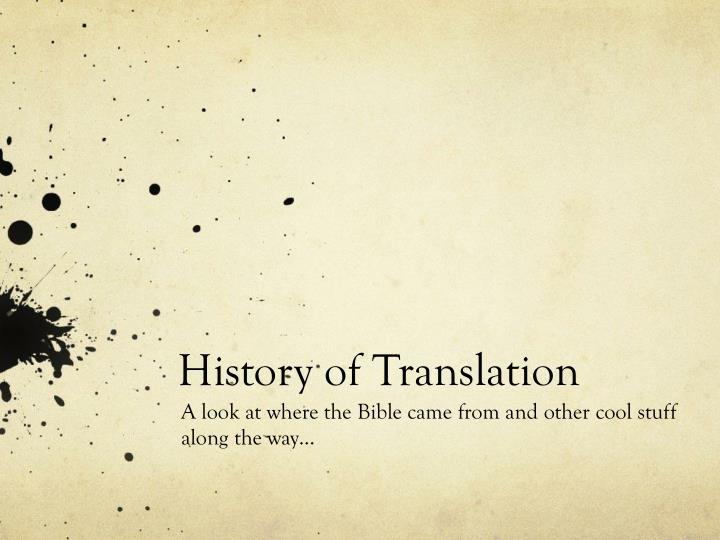 history of translation n.