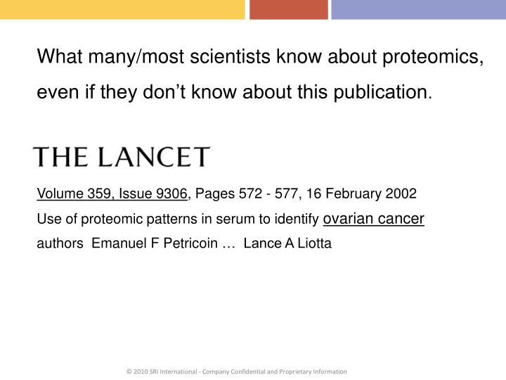 What many/most scientists know about proteomics,