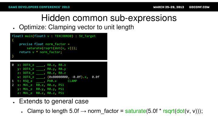 Hidden common sub-expressions