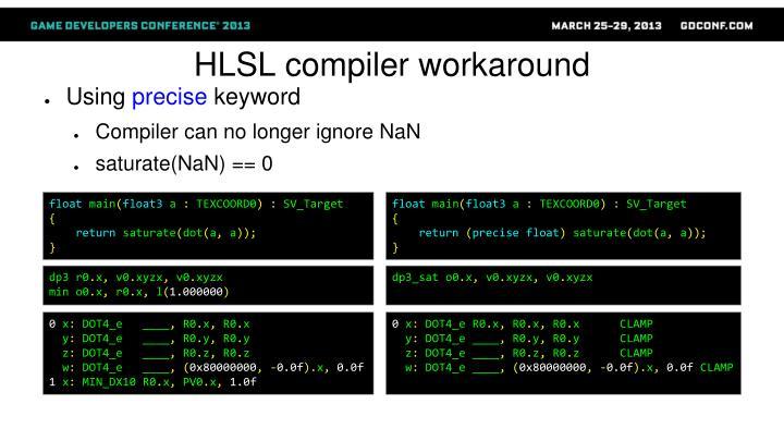 HLSL compiler workaround