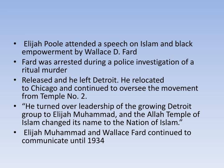 Elijah Poole attended a speech onIslamand black empowerment byWallace D.