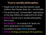 trust in worldly philosophies