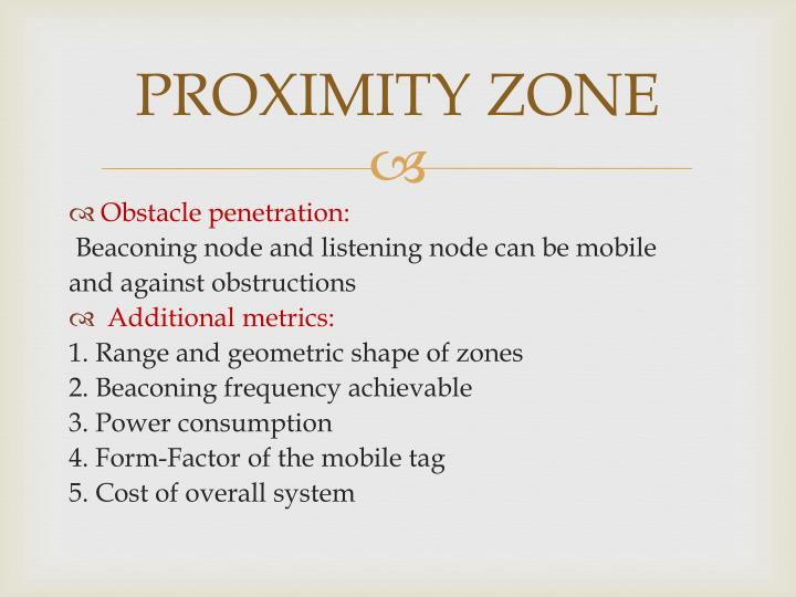 PROXIMITY ZONE