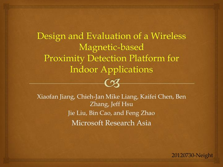 Design and Evaluation of a Wireless Magnetic-based