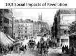 19 3 social impacts of revolution