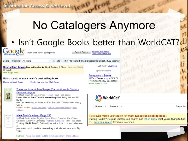 No Catalogers Anymore