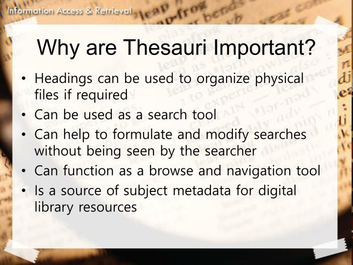 Why are Thesauri Important?
