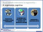 reas donde interviene la ergonom a 4 ergonom a cognitiva