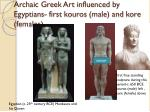 archaic greek art influenced by egyptians first kouros male and kore females