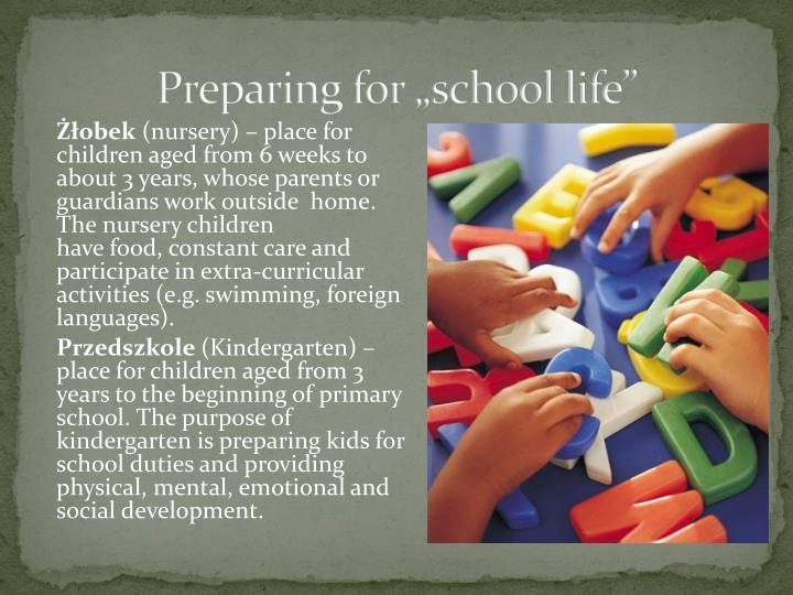 "Preparing for ""school life"""