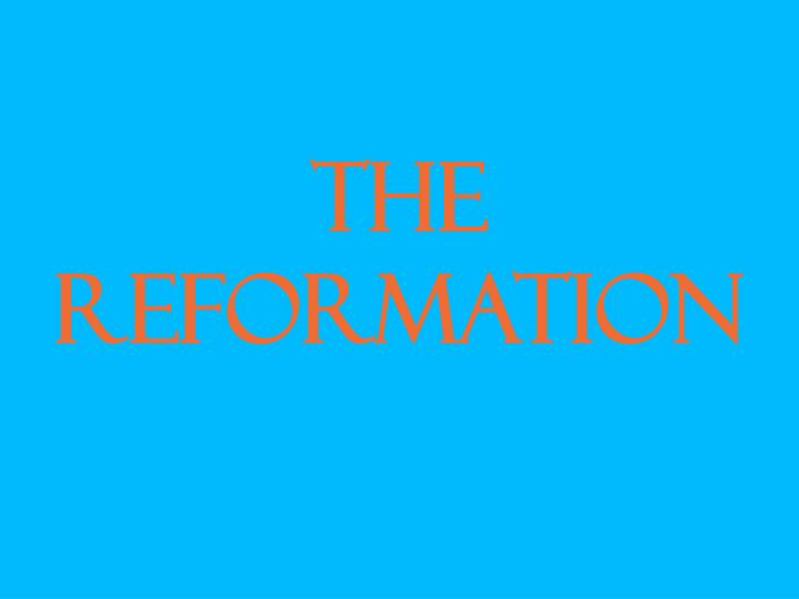 the reformation n.