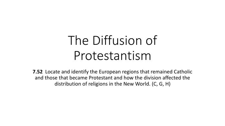 the diffusion of protestantism n.