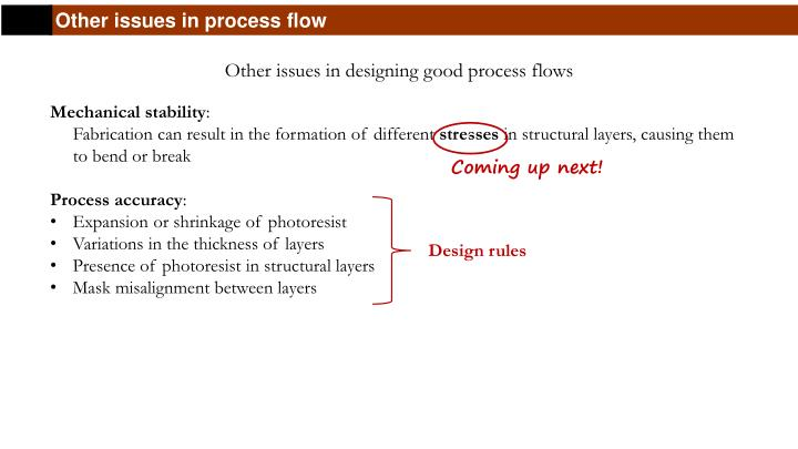 Other issues in process flow