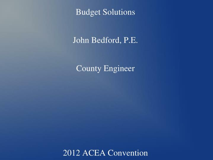 colbert county budget solutions john bedford p e county engineer 2012 acea convention n.