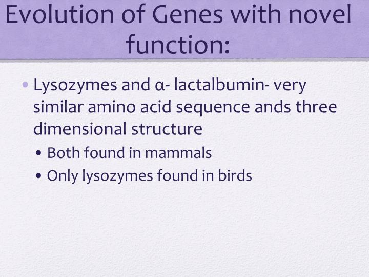 Evolution of Genes with novel function: