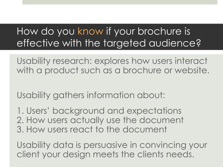 How do you know if your brochure is effective with the targeted audience