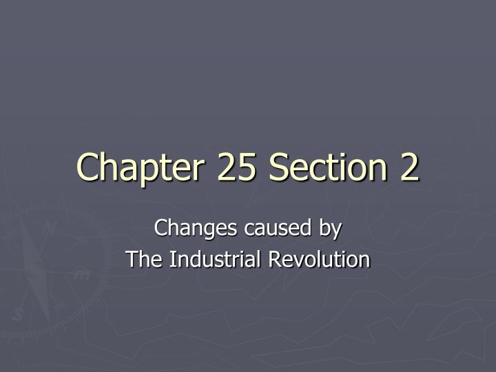 Chapter 25 Section 2