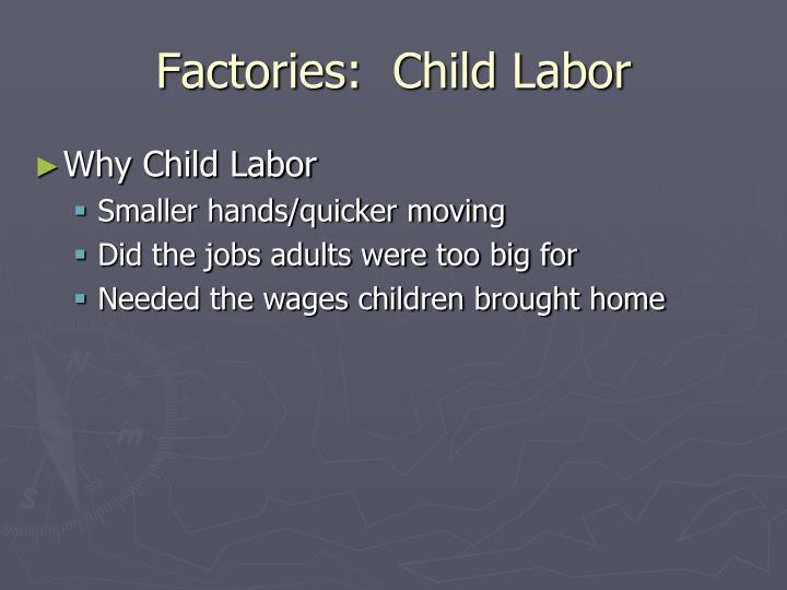 Factories:  Child Labor
