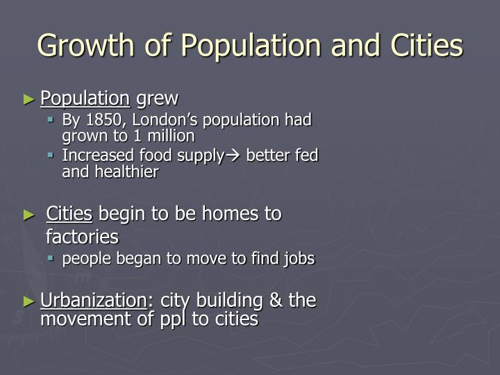 Growth of Population and Cities