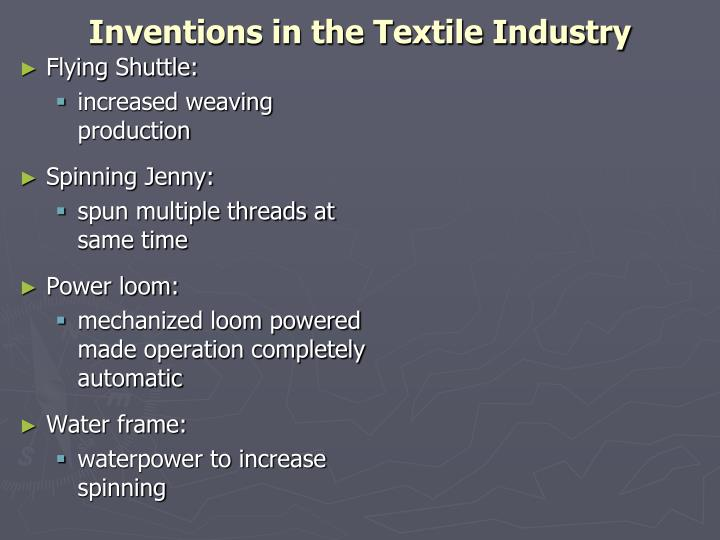 Inventions in the Textile Industry
