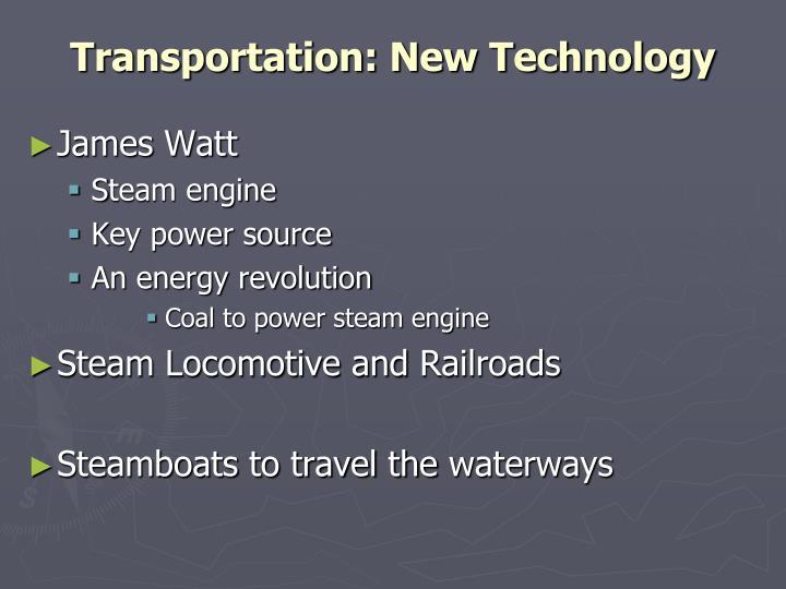 Transportation: New Technology