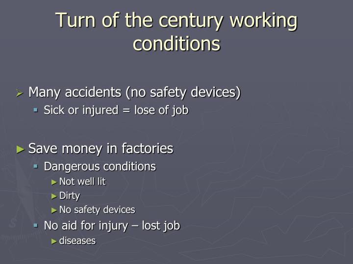 Turn of the century working conditions