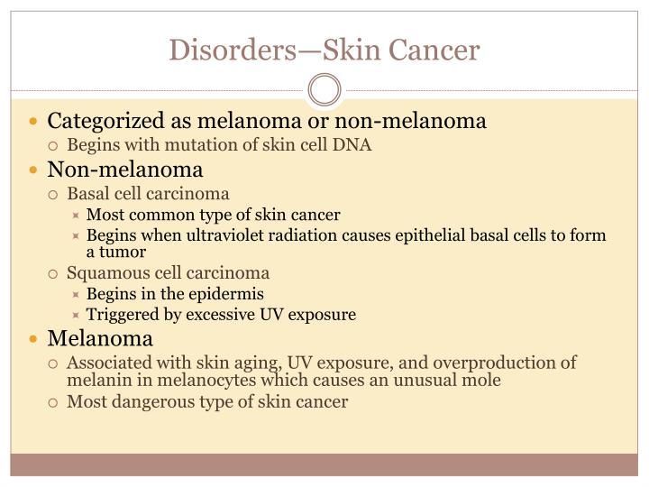 Disorders—Skin Cancer