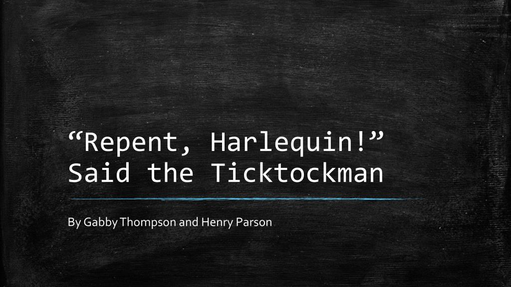 repent harlequin said the ticktockman questions