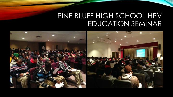 Pine Bluff High School HPV Education Seminar