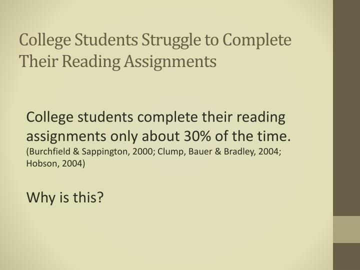 College students struggle to complete their reading assignments