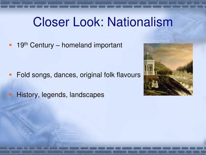 Closer Look: Nationalism
