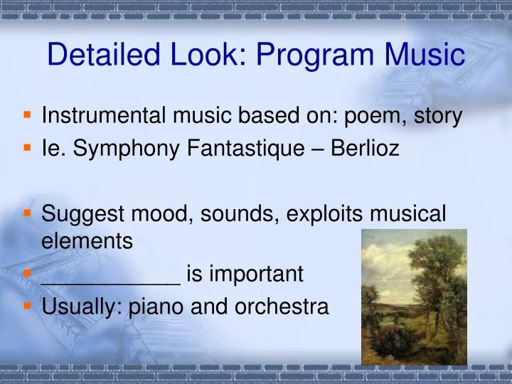 Detailed Look: Program Music
