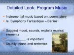 detailed look program music