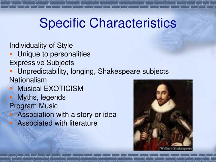 Specific Characteristics