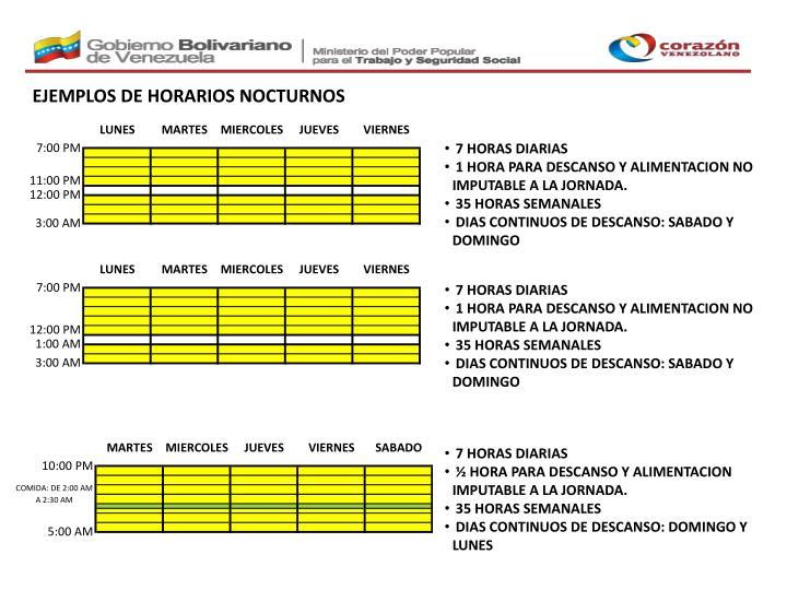 EJEMPLOS DE HORARIOS NOCTURNOS
