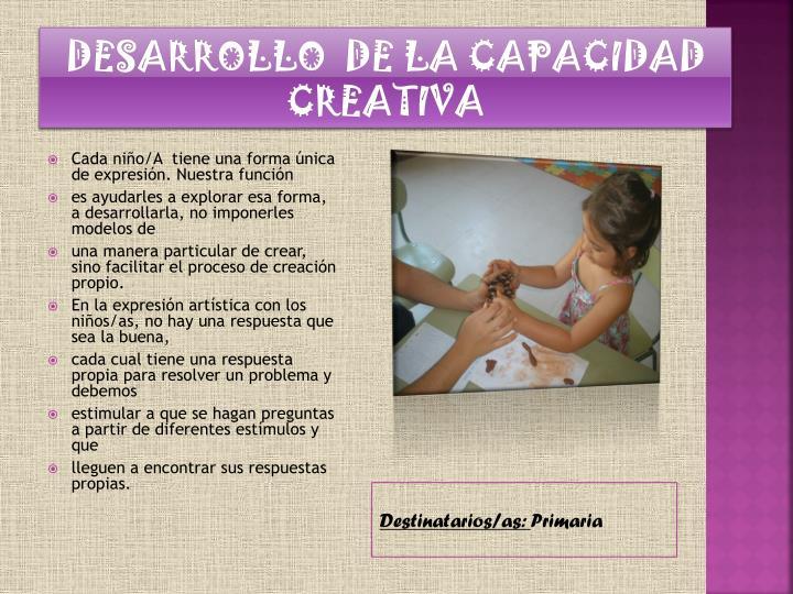 DESARROLLO  DE LA CAPACIDAD CREATIVA