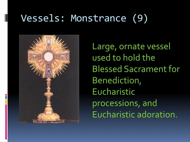 Vessels: Monstrance (9)