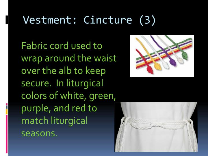 Vestment: Cincture (3)