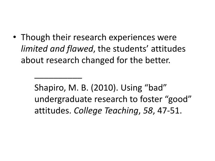 Though their research experiences were