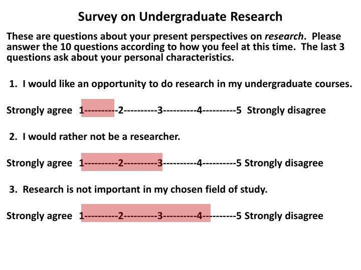 Survey on Undergraduate